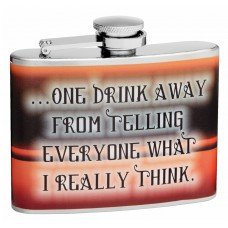 "4oz ""What I Really Think"" Hip Flask"