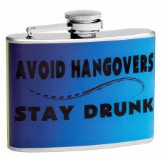 "4oz ""Stay Drunk"" Hip Flask"