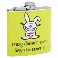 "6oz ""Crazy Doesnt Cover It"" Themed Hip Flask"
