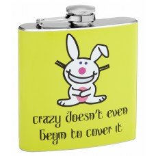 """6oz """"Crazy Doesnt Cover It"""" Themed Hip Flask"""