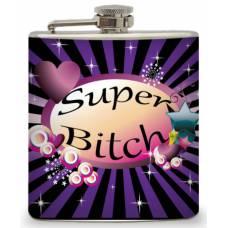 """6oz """"Super Bitch"""" Flask"""
