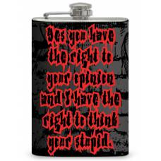 "8oz ""Right to your opinion"" Flask"