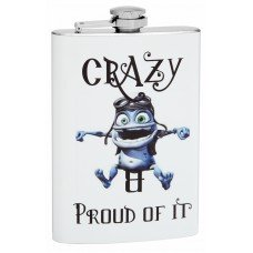 8oz Crazy and Proud Of It Hip Flask
