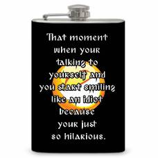 "8oz ""Smile like an Idiot"" Flask"