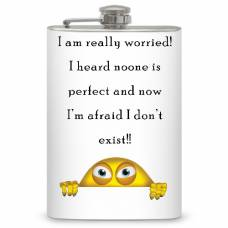 "8oz ""I am really worried!..."" Flask"