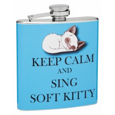 6oz Keep Calm and Sing Soft Kitty Hip Flask