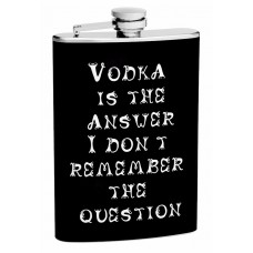 """8oz """"Vodka is the Answer"""" Hip Flask"""