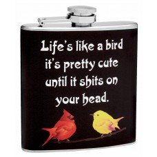 "6oz ""Life's Like a Bird"" Stainless Steel Hip Flask"