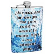 "8oz ""She's Crazy"" Themed Hip Flask"