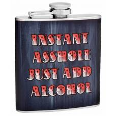 """6oz """"Instant Asshole"""" Hip Flask with Screw Down Cap"""