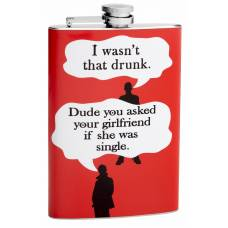 "8oz ""I Wasn't That Drunk"" Funny Flask"