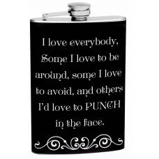 "8oz ""Love Everybody"" Funny Hip Flask"